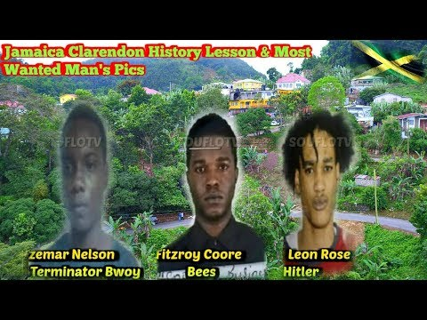 Jamaica Clarendon History And (Most Wanted October 2019)