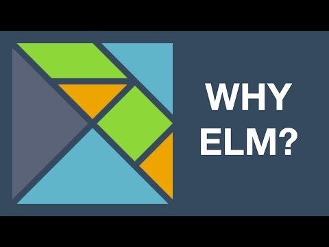 WHY ELM?