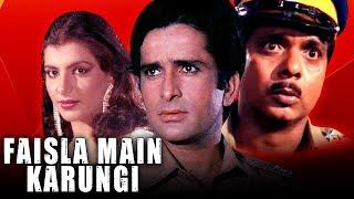 Faisla Main Karungi (1995) Full Hindi Movie   Shashi Kapoor, Anita Raj, Sadashiv Amrapurkar