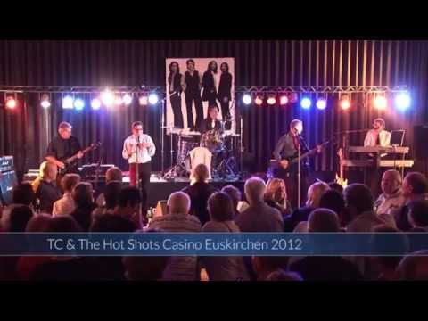 T.C. & the Hotshots - LIVE at the Casino