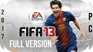 How to Download and Install FIFA 13 Full Version ★ PC ★ {Torrent} & [Direct] Links ★ [HD] ★ (2017) ★