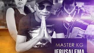 """jerusalema remix"" by master kg featuring burna boy & nomcebo"
