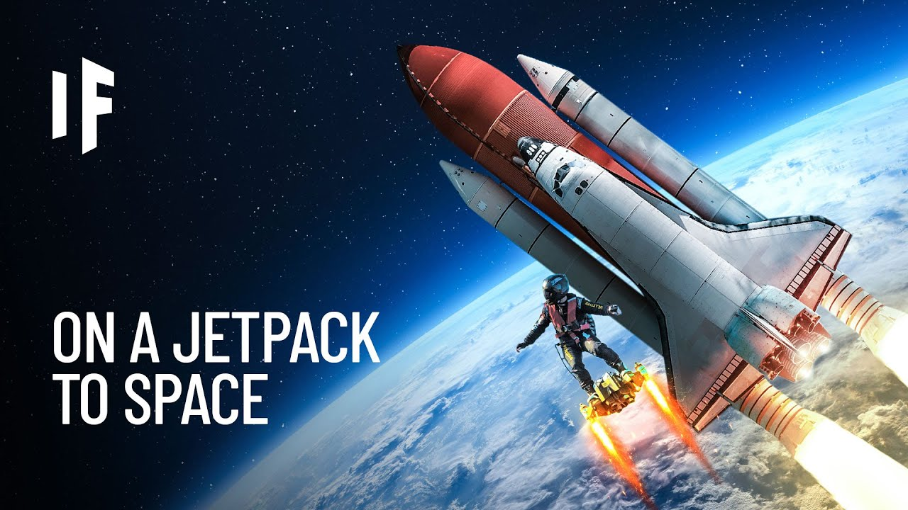 What If You Flew to Space on a Jetpack?