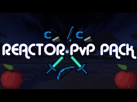 ★ Minecraft PvP Texture Pack Reactor ★
