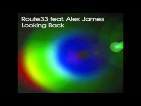 Route 33 Feat. Alex James - Looking Back (Seamus Haji & Paul Emanuel Remix)