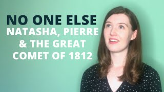 No One Else - Natasha, Pierre & The Great Comet of 1812 | Lucy Appleton
