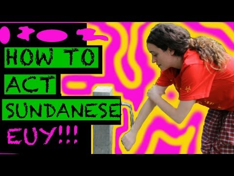 How to act Sundanese