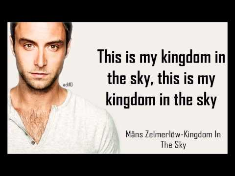 Måns Zelmerlöw - Kingdom In The Sky [Lyrics][HD]