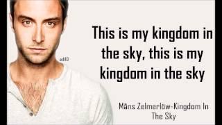 Måns Zelmerlöw Kingdom In The Sky Lyrics HD