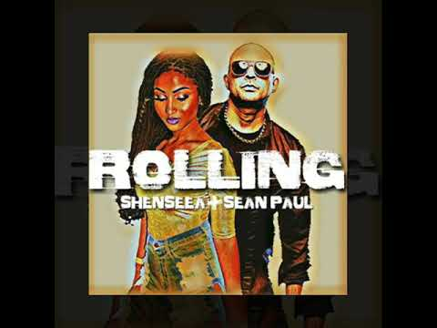 Shenseea ft Sean Paul - Rolling (sept 2017)