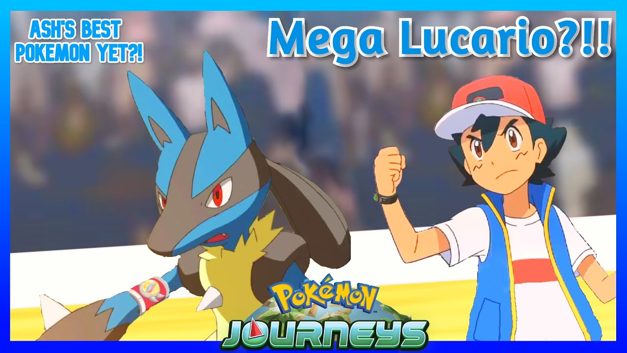 Lucario is Ash's New Ace?!! - YouTube