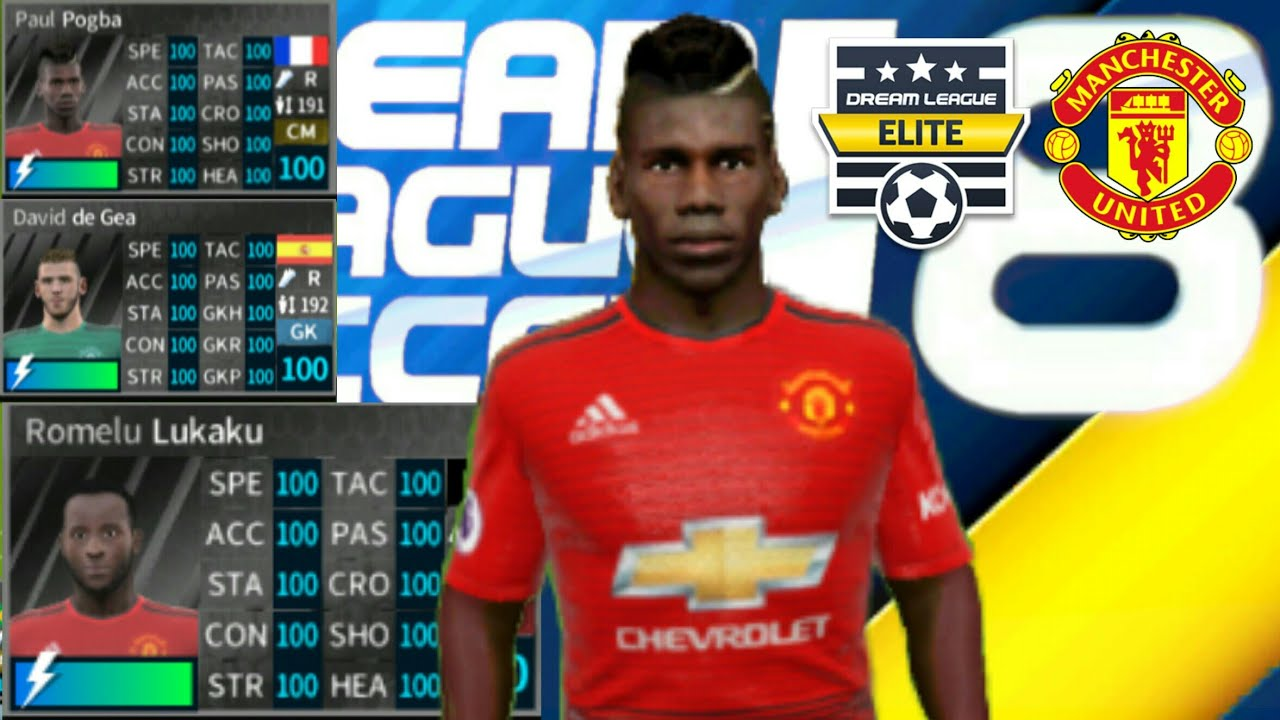2a91727d6 MANCHESTER UNITED 2018-19 - All Players 100 - Dream League Soccer 2018 -  NEW UPDATE - ELITE DIVISION