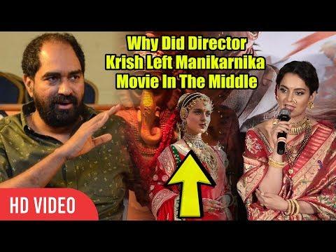 Kangana Ranaut Reaction On Why ? Did Director Krish Left Manikarnika Movie
