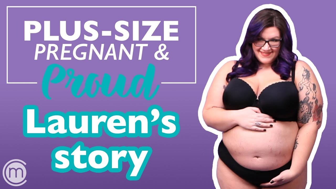 Plus Size And Pregnant Laurens Story