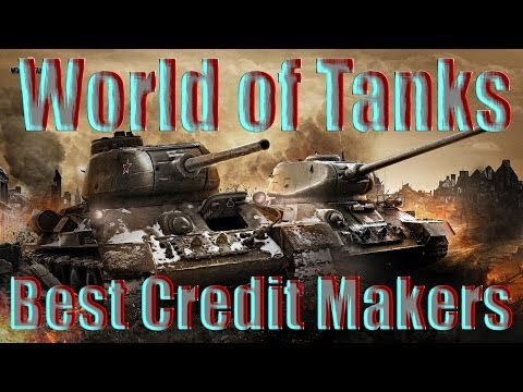 Best way to make credits in World of Tanks.