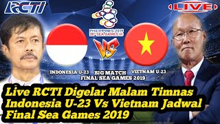 Live RCTI Jadwal Final Bola Sea Games 2019, Timnas Indonesia U-23 Vs Vietnam U-23
