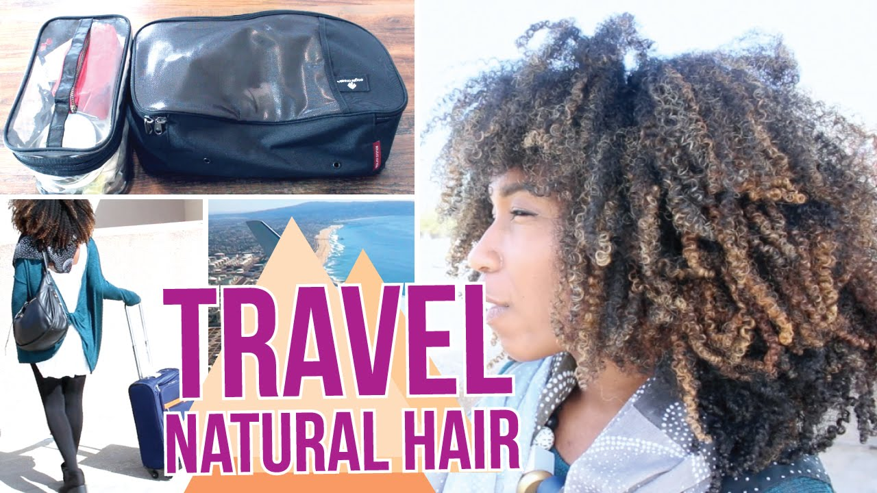 traveling with natural hair