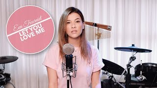 Rita Ora - Let You Love Me (Eva Treurniet Cover)