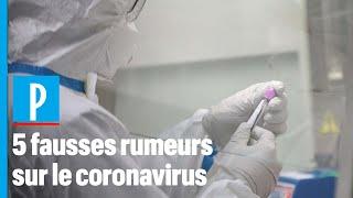 Covid-19 : 5 fausses rumeurs sur la transmission du virus