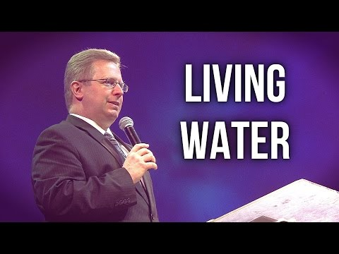 """Living Water"" – Pastor Raymond Woodward"