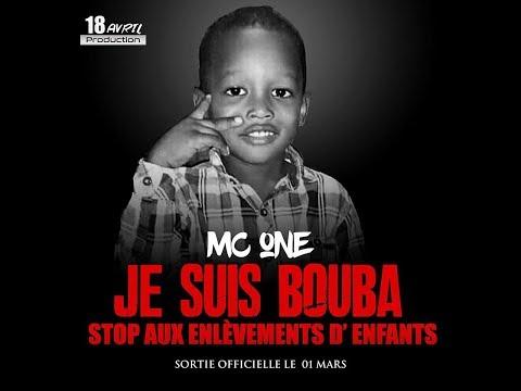 MC ONE - HOMMAGE AU PETIT BOUBA 2018  (RIP)  (STOP AUX ENLÈVEMENTS D'ENFANTS )