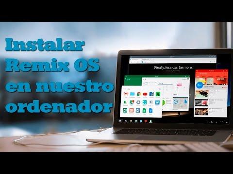Cómo instalar Remix OS en nuestro ordenador - Android en nuestro pc