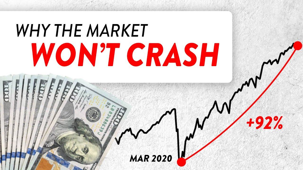 Why the Stock Market Won't Crash...