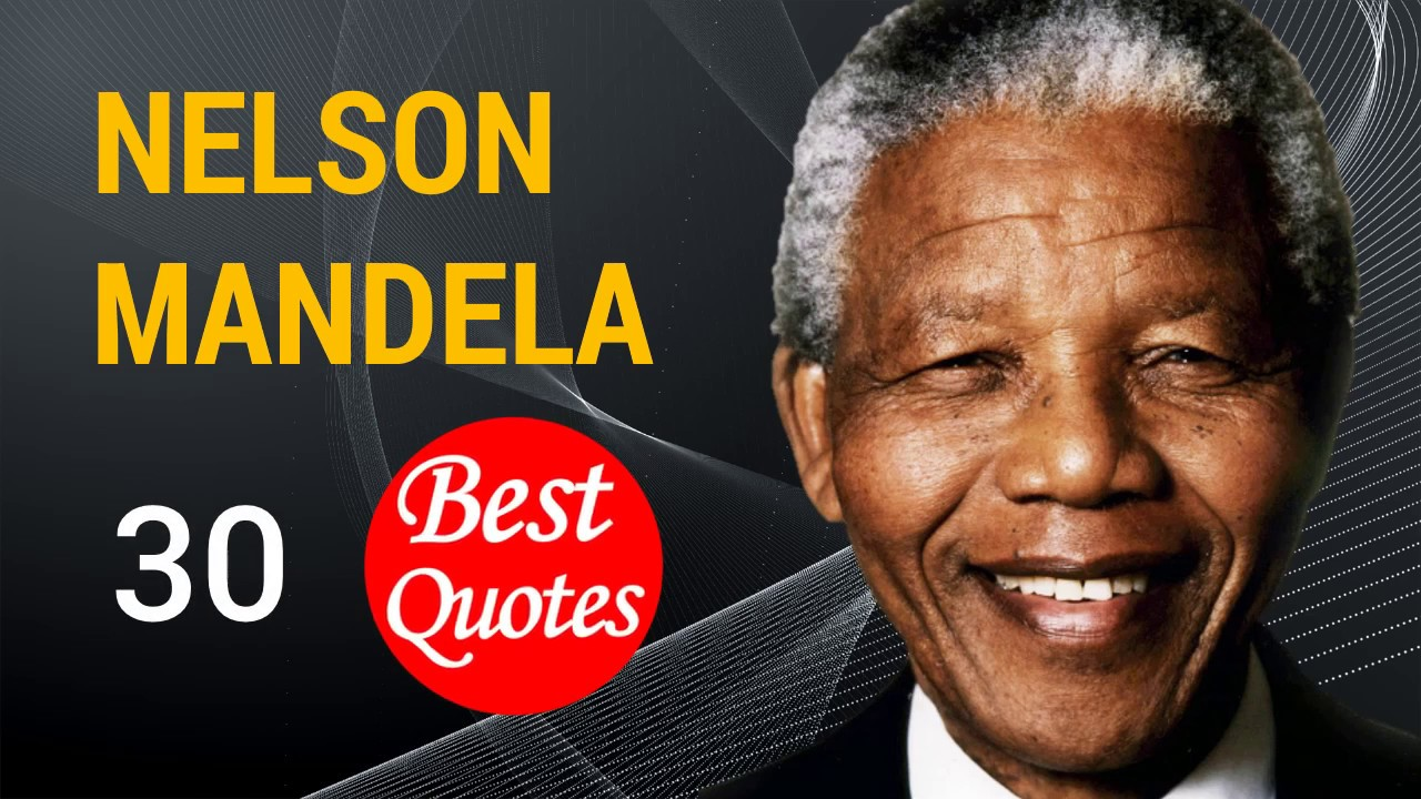 The 30 Best Quotes By Nelson Mandela It Always Seems