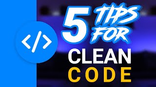 My TOP 5 Secret Tips To Write Clean Code