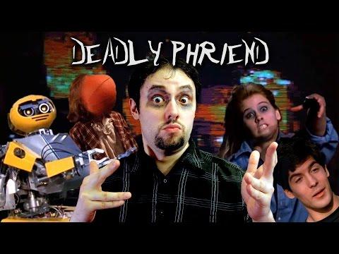 Deadly Friend - Phelous