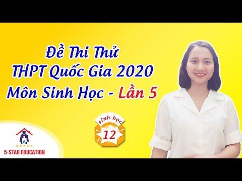 MÔN SINH | Luyện Đề Thi Thử THPT Quốc Gia 2020 Lần 5 | Đề chính thức Bộ giáo dục