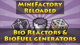 MineFactory Reloaded - Bio Reactors & BioFuel Generators