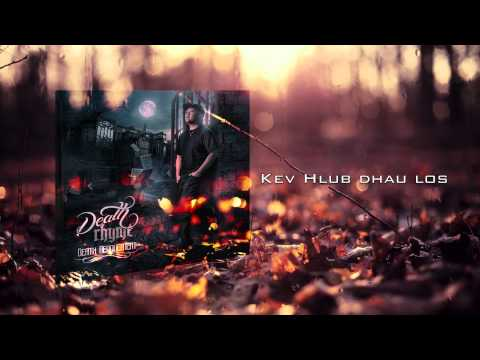 DeathRhyme - Kev Hlub Dhau Los official audio thumbnail