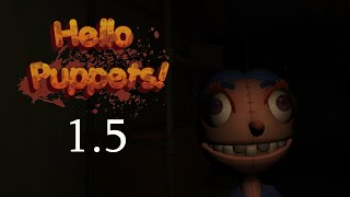 Hello Puppets! - VR Horror - No Commentary - Part 1.5
