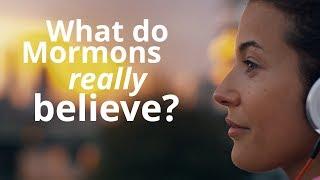 What Do Mormons Believe?   Mormon.org