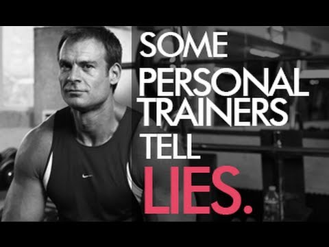 Some Personal Trainers Tell Lies!