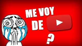 Este video se borrará en 24 horas l Me Voy De YouTube