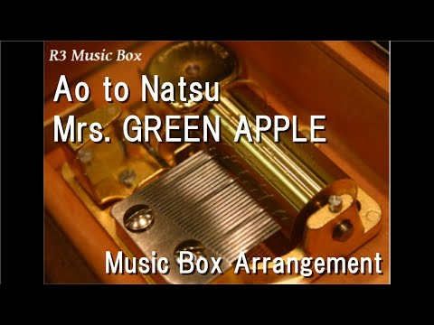 Ao to NatsuMrs GREEN APPLE  Box