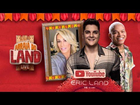 Live Eric Land - Arraiá Do Land