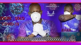 ZIKIRI SOLO CONFIRMER CORONA VIRUSE  COVID-19  SON OFFICIEL 2020