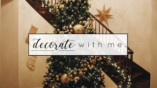 Decorate with Me | Christmas Decor 2018