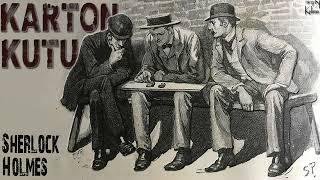 Sherlock Holmes - Karton Kutu (Sesli Kitap)