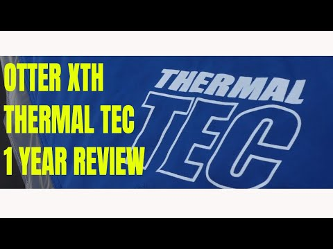 OTTER XTH PRO LODGE - Thermal Tec - 1 Year Review