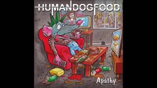 Human DogFood - Apathy  (Full Album)