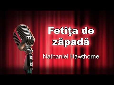 Fetita de zapada, Nathaniel Hawthorne, teatru radiofonic