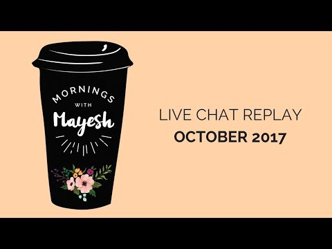 Mornings with Mayesh: October 2017