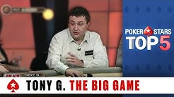 Top 5 Poker Moments: Tony G - The Big Game | PokerStars