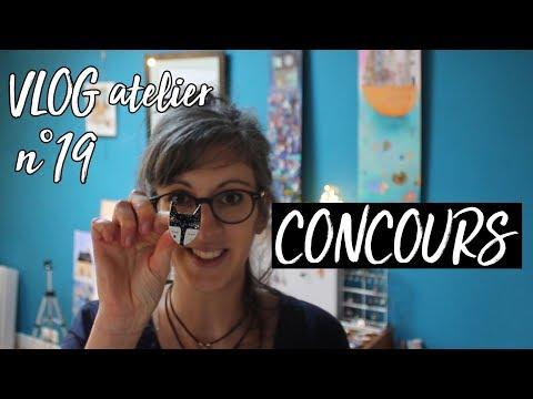 VLOGatelier N°19 : Retour, Nouvelle & CONCOURS !
