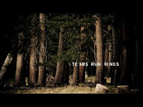 Tears Run Rings - Beautiful Stranger
