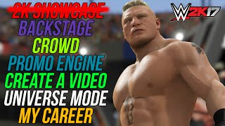 2K Showcase GONE! - My Career & Universe Mode HUGE Updates & More! - WWE 2K17 New Features